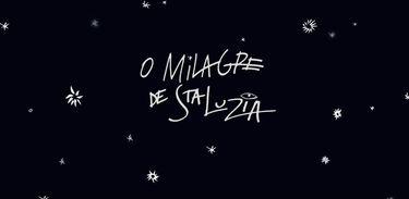 O Milagre de Santa Luzia - banner