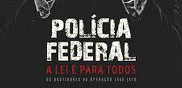 cartaz do filme Polícia Federal, A Lei é para Todos (2017)