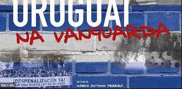 """Doc """"Uruguai na Vanguarda"""" retrata movimentos sociais no governo José Mujica"""