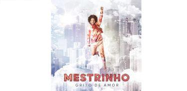 """Mestrinho lança disco """"Grito de Amor"""""""