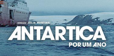 """Documentário """"Antártica por um ano"""" acompanha brasileiros no continente gelado"""