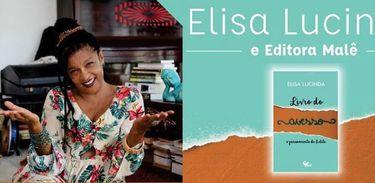 """Elisa Lucinda lança o romance """"Livro do Avesso, os pensamentos de Edite"""""""