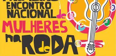 Encontro Nacional de Mulheres na Roda de Samba