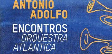 Álbum Orquestra Atlantic, de Antonio Adolfo