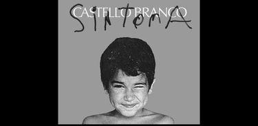 """Capa do álbum """"Sintoma"""", de Castello Branco"""
