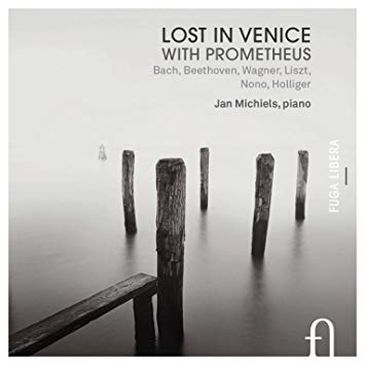 """Lost in Venice with Prometheus"", do pianista belga Jan Michiels,"