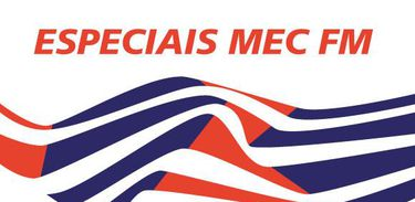 Especiais MEC FM