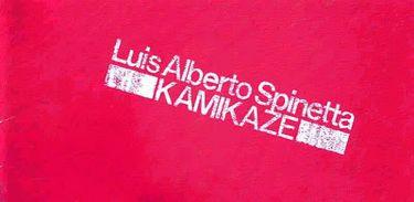 CD KAMIKAZE LUIS ALBERTO SPINETTA
