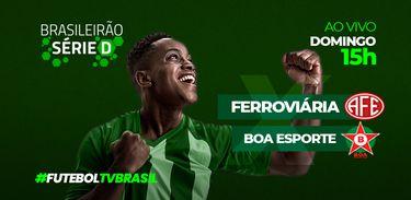 Série D 2021: Ferroviária (SP) X Boa Esporte (MG)