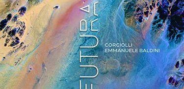 Capa do álbum Futura, de Corciolli e Emmanuele Baldini