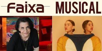 Faixa Musical destaca os novos trabalhos de Marina Lima e Anavitória