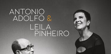Antonio Adolfo e Leila Pinheiro