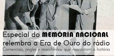 Memória Nacional, programa especial de comerciais e marchinhas