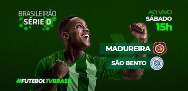 TV Brasil transmite ao vivo o confrontoMadureira (RJ) X São Bento (SP)