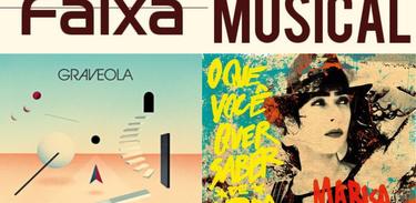 Faixa Musical - Marisa Monte e Graveola