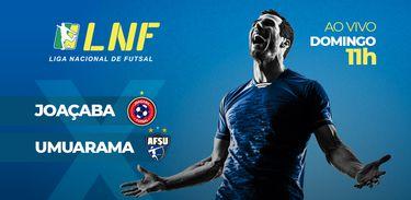 Joaçaba x Umuarama pela Liga Nacional de Futsal