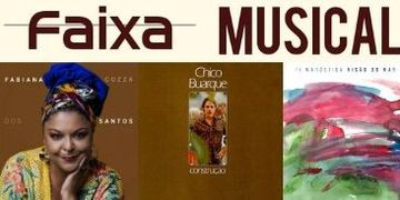Álbuns de Fabiana Cózza, Chico Buarque e Fi Maróstica são temas do Faixa Musical