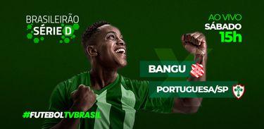 Série D Bangu x Portuguesa/SP