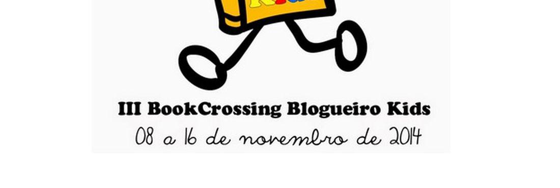 BookCrossing Blogueiro Kids: de 8 a 16 de novembro
