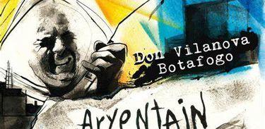CD ARYENTAIN BLUS SELEBREISHAN DON VILANOVA BOTAFOGO
