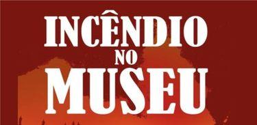 """Livro """"Incêndio no Museu"""""""