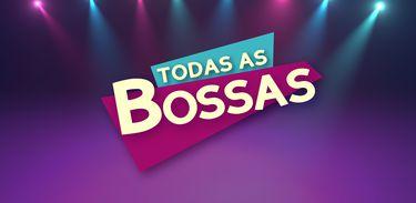 Todas as Bossas - banner