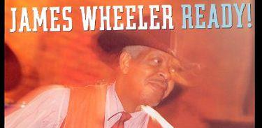 CD JAMES WHEELER READY