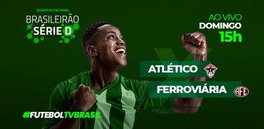 Série D Atlético x Ferroviária