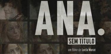 Filme Ana. Sem titulo