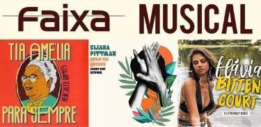 Tia Amélia, Flávia Bittencourt e Eliana Pittman no Faixa Musical