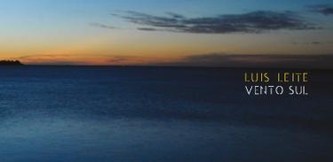 """Capa do CD """"Vento Sul"""", de Luis Leite"""