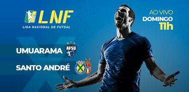 LNF Umuarama x Santo André