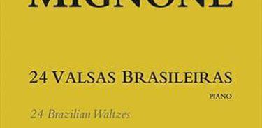 """""""24 valsas brasileiras"""", de Francisco Mignone"""