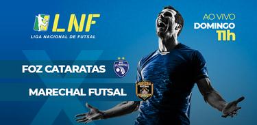 LNF Foz Cataratas x Marechal Futsal