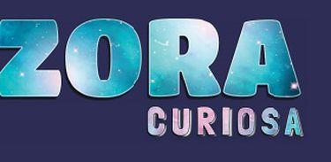 Zora Curiosa