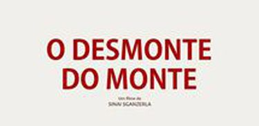 O Desmonte do Monte (2017)