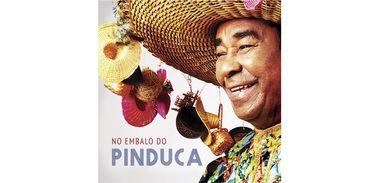 """No embalo do Pinduca"" traz o carimbó do músico paraense de 81 anos"