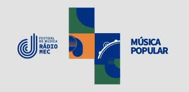 Banner secundário Festival de Música Rádio MEC - final música popular
