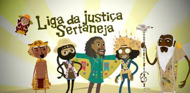 "A fabulosa ""Liga da Justiça Sertaneja"""