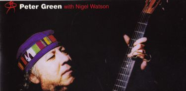CD PETER GREEN COM NIGEL WATSON
