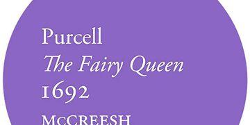 """Confira uma gravação inédita de """"A Rainha das Fadas"""", de Henry Purcell"""