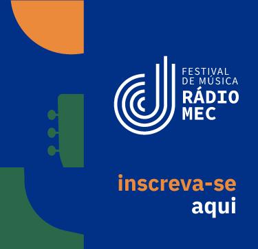 Festival de Música Rádio MEC - destaque especial