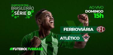 Série D Ferroviária x Atlético
