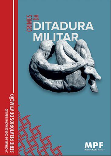 """Livro """"Crimes da ditadura militar"""""""