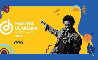 Peça de divulgação da edição de 2021 do Festival de Música Nacional FM