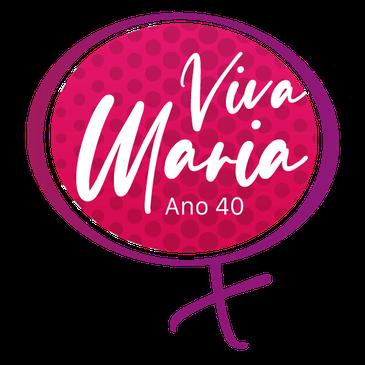 VIVA MARIA - ANO 40