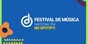 imagem_noticia_-_festival_de_musica_nacional_fm_no_spotify.png